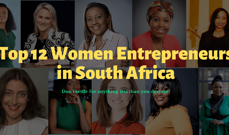 Top 12 Successful Women Entrepreneurs in South Africa