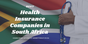 Best Health Insurance Companies in South Africa