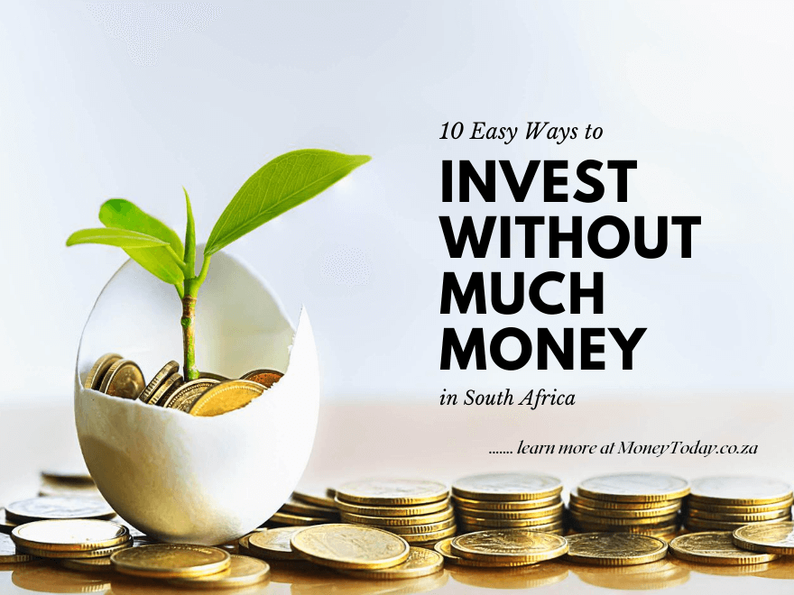 Easy Ways to Invest Without Much Money in South Africa