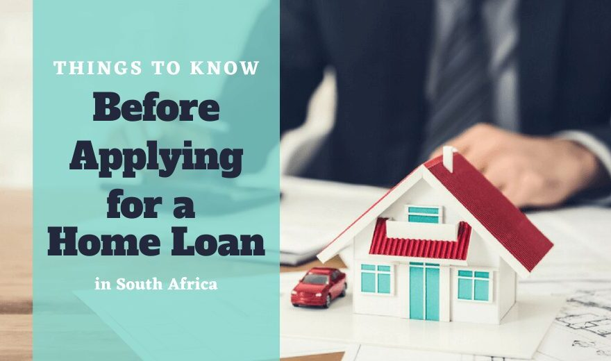Things to Know Before Applying for a Home Loan