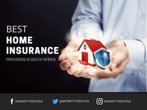 Best Home Insurance Providers in South Africa